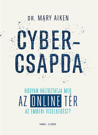 Mary Aiken: Cybercsapda